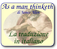 As a man thinketh, di James Allen: la traduzione italiana