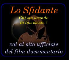 Lo Sfidante: il sito ufficiale del film documentario